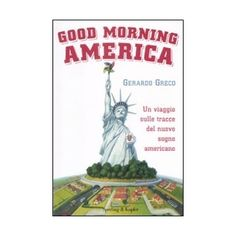 Good morning America - Gerardo Greco