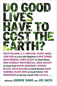Wayne Hemingway, Anita Roddick, Life Is Good, Hugh Fearnley, Earth Book, Philip Pullman, About Climate Change, Reading Lists, Nonfiction