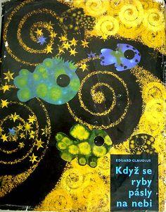 Books of KDYZ SE RYBY PASLY NA NEBI/Jan Kudlacek/1967 Book Illustration, Fancy, Books, Movie Posters, Pictures, Art, Photos, Art Background, Libros