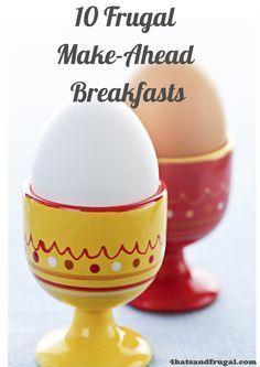 10 Frugal Make-ahead Breakfasts