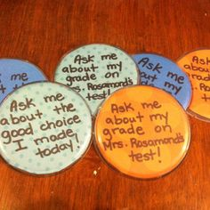 "Brag buttons... love these! Easily use clips instead of pins.  Could be used for ""Caught Being Good"" program.=)"