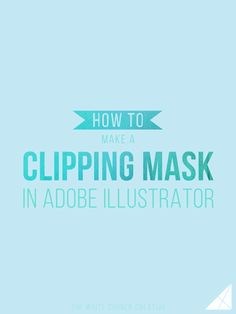 How to Make a Clipping Mask