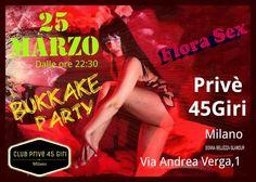 evento Club prive 45 giri milano serata bukkake con flora sexy star milano via andrea verga, 1