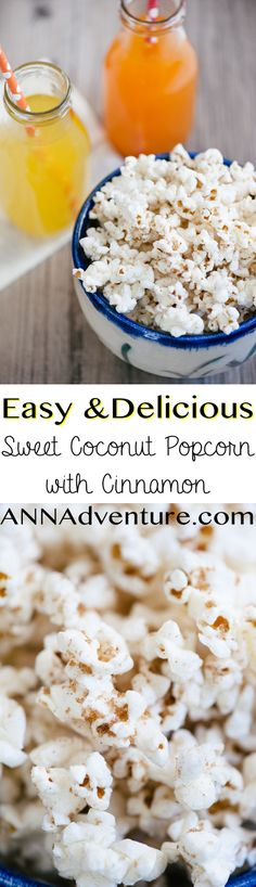 Sweet Coconut Popcorn with Cinnamon – ANNAdventure