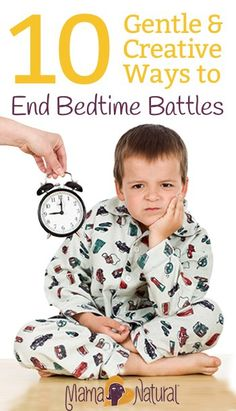 Bedtime doesn't have to be challenging. Learn how to end bedtime battles and make putting kids to bed an enjoyable experience from Mama Natural.