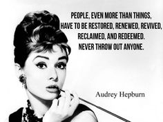 Audrey quote...