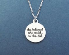She believed, she could..., so she did, Silver, Necklace, Birthday, Friendship, Achievement, Inspiration, Gift, Jewelry