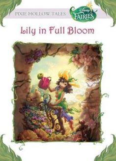 Lily in Full Bloom (Disney Fairies)