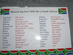 Talk like a South African- this is awfully accurate . How I know it's because I'm South African. African Memes, African Recipes, African History, Africa Quotes, South Afrika, Out Of Africa, Thinking Day, African Culture, Pretoria