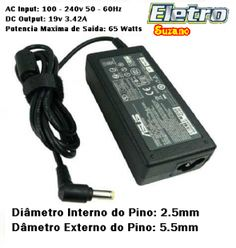 Fonte Carregador asus compativel Notebook Positivo Sim+ cce sti .. 19v 3.42a Bivolt - Eletro Suzano