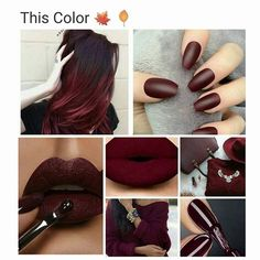 maroon is superb from matte to shiny, from hair to lips or nails ;)