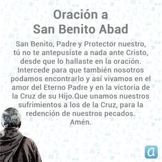 Oración a San Benito Abad One Wish, Love You, Wisdom, Hearts, Mary, Saints, Short Devotions, Holy Spirit Prayer, Prayer Of The Day