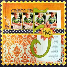 Layout: *Celebrate 5* NEW BasicGrey JUNE BUG. By Kelly Goree @ all time favorites gallery @ scrapbook.com