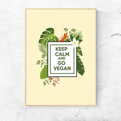 Vegan Poster PRINTABLE  Keep Calm and Go Vegan  Floral #vegan