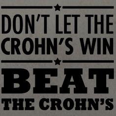 Beat the Crohn's. I say medical marijuana + paleo diet = your best friends.