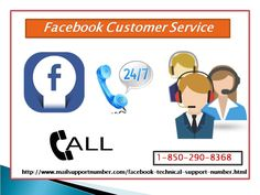 Contact Facebook Customer Service 1-850-290-8368 Team Whenever You Want