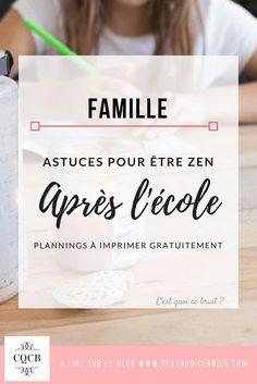 Conseils pour bien s'organiser après l'école et rester zen en famille #famille #enfant #zen #feelgood #bienveillance #organisation #école #bienêtre #maman #blogfamille