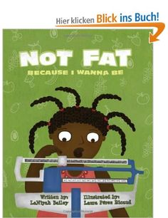 """In her debut book """"Not FAT Because I Wanna Be"""" 6 year old, author/youth advocate, LaNiyah Bailey, details the struggle of Jessica, a fictional girl who has an underlying medical issue that causes her to gain weight. Bullied by her peers, Jessica learns to accept her body and eventually opens up about her condition to her classmates.."""