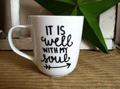 It Is Well With My Soul Coffee Mug With by MorningSunshineShop, $11.00