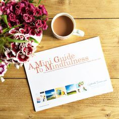 A mini guide to mindfulness from the free wellbeing resource library at gabrielletreanor.com