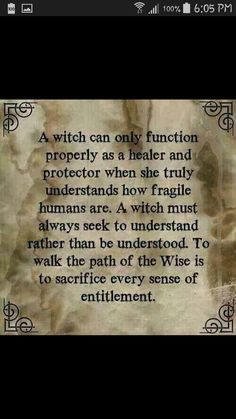 Think on this. (Contemplate the meaning of the word 'witch' here. Is it something different than one might first think?)