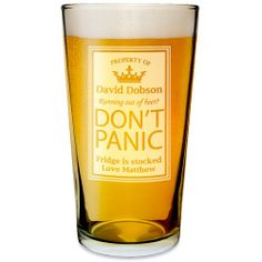 Personalised Pint Glass - Don't Panic  from Personalised Gifts Shop - ONLY £9.99