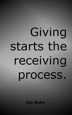Giving...starts the receiving process.