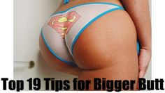 Top 19 tips for a bigger butt overnight