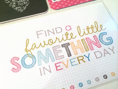 """Free Printable Find a Favorite Little Something in Everyday Project Life 4x6 Filler Card {matches """"Blush"""" core kit} from Posh Little Memories"""