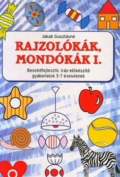 Rajzolókák mondókák I - Angela Lakatos - Picasa Webalbumok Star Wars Themed Food, Alphabet Worksheets, Early Childhood Education, School Hacks, Kids And Parenting, Diy For Kids, Kids Learning, Kindergarten, Preschool