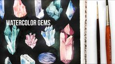 Gems & Crystals ~ Watercolor Speedpaint
