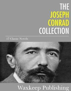 The Joseph Conrad Collection: 17 Classic Novels by Joseph Conrad, http://www.amazon.com/dp/B00FADB5TC/ref=cm_sw_r_pi_dp_jPoGub14RP5Q3
