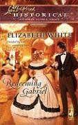 Redeeming Gabriel by Elizabeth White http://www.amazon.com/dp/B001J1S7H2/ref=cm_sw_r_pi_dp_n59Rvb12QKKSJ