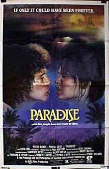 Paradise (1982) - Love! Thought this was a better film than Blue Lagoon, even though I thought Willie Aames was even more annoying than Christopher Atkins, lol!!