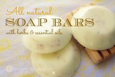 DIY: Simple soaps using essential oils