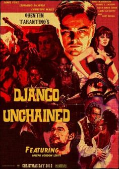 Django-Unchained. Yeah another classic tale of western shoot em up with some brown sugar and spice.