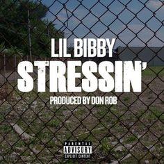 Lil Bibby – Stressin