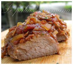 Le palais gourmand: Filet de porc à la Marie-Jue Le Palais, Marie, Beef, Food, Steak, Pork, Poultry, Ham, Greedy People