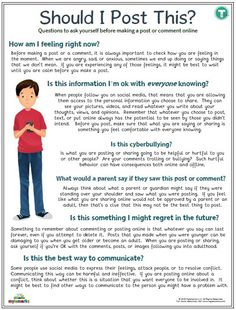 Should I Post This? [Teen] Should I Post This? [Teen],Raising Tech Savvy Kids Questions to ask yourself before making a post on social media.for teens! Related posts:FREE deep breathing and. Social Media Safety, Social Skills, Teen Social Media, Coping Skills, Life Skills, Kids Questions, Cyber Safety, Web Safety, Importance Of Time Management