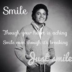 Smile though your heart is aching...
