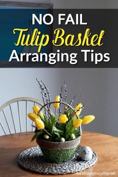 It's EASY! How to make a fresh cut TULIP bouquet in a Basket for a table centerpiece or simple Spring Home Decor -~Grocery Store Flowers for Easter ~ Arranging Tips YOU CAN DO! #springflowers #flowerbouquet #tulips