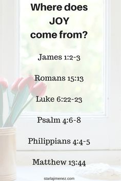 Bible verses on Joy. Where does Joy come from?