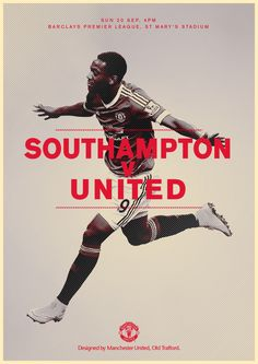 Match poster. Southampton v Manchester United, 20 September 2015. Designed by @ManUtd