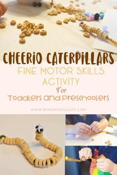 Cheerio Caterpillars - Fine Motor Skills Activity For Toddlers and Preschoolers Activities for toddlers | Activities for Preschoolers | Preschool | Homeschool | Bug Theme Preschool
