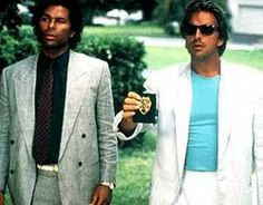 Miami Vice... Don Johnson certaily influenced every man i dated at that time.. they all wanted to dress like him.