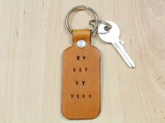 My Dad My Hero Leather Keychain  Leather My by TinasLeatherCrafts. Repin To Remember.