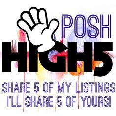"""✨ Give Me a Posh High Five! 5/5 Shares ✨ Stop by and give me a POSH HIGH FIVE! 5/5 shares within 24 hours...please only one """"high five"""" per day...consider starting your own POSH HIGH FIVE...it's a great way to support your PFF's!  ~Rebecca xx  Other"""