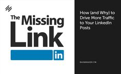 Sonia Simone joins Sean Jackson and Mica Gadhia on The Missing Link to teach you about the art and science of driving traffic to your posts on LinkedIn.
