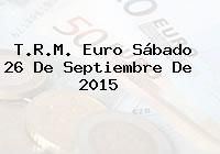 http://tecnoautos.com/wp-content/uploads/imagenes/trm-euro/thumbs/trm-euro-20150926.jpg TRM Euro Colombia, Sábado 26 de Septiembre de 2015 - http://tecnoautos.com/actualidad/finanzas/trm-euro-hoy/trm-euro-colombia-sabado-26-de-septiembre-de-2015/
