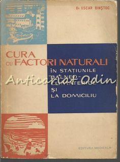 Cura Cu Factori Naturali Statiunile Balneoclimaterice Si La Domi Personalized Items, Cover, Books, Cards, Medicine, Libros, Book, Maps, Book Illustrations